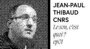 jean-paul-thibaud-le-son-cest-quoi-octave